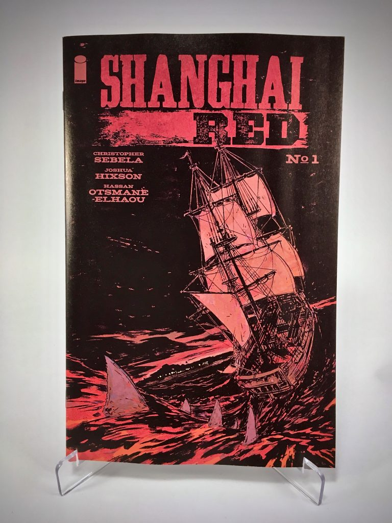 Comic Book Cover: Shanghai Red #1 by Joshua Hixson